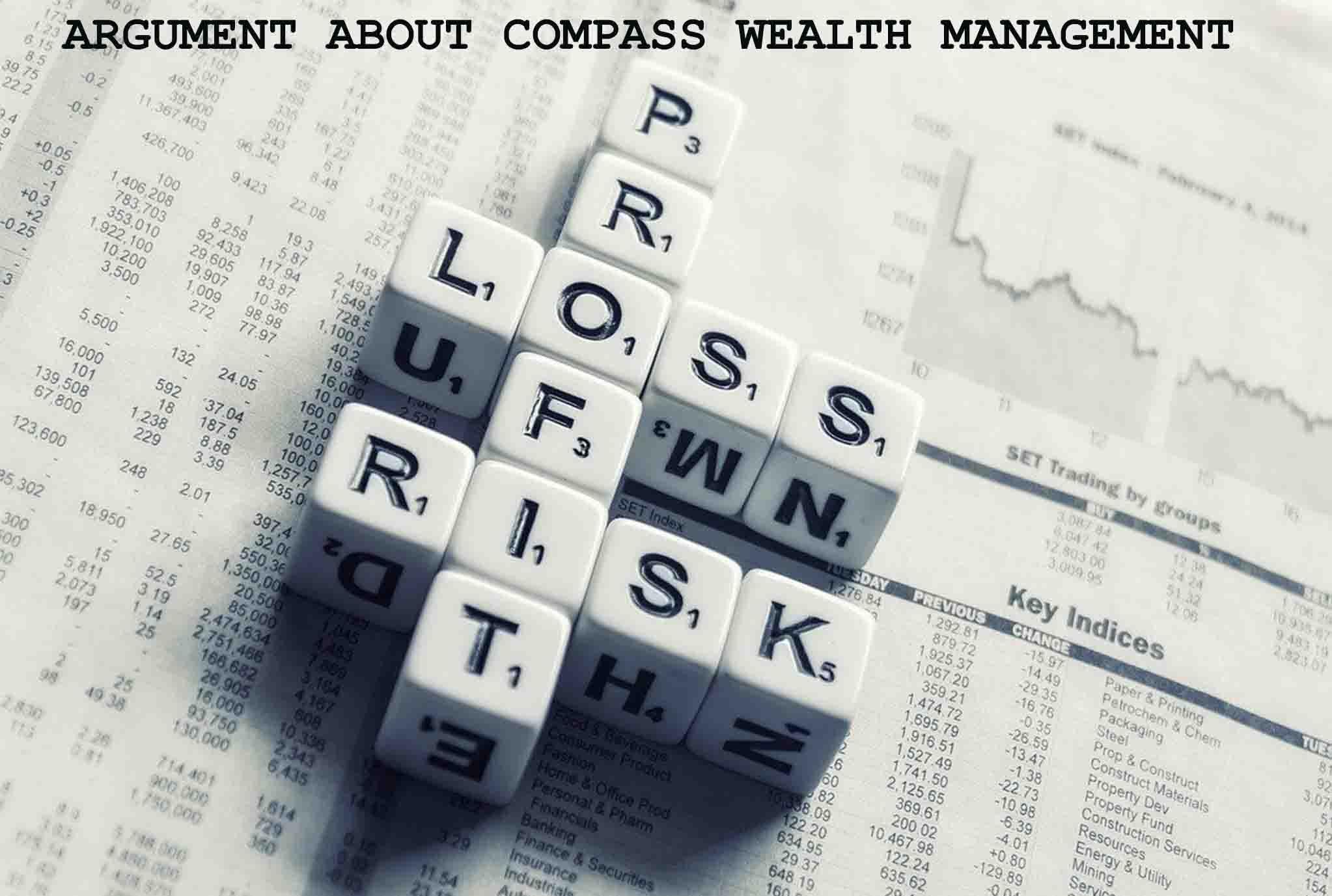 Compass Wealth Management Arguments
